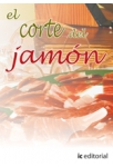 El corte del jamon