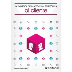 Guia basica de la atencion telefonica al cliente