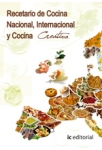 Recetario de cocina nacional, internacional y cocina creativa
