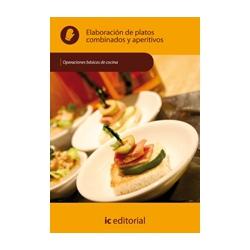Elaboracion de platos combinados y aperitivos - UF0057