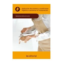 Aplicacion de normas y condiciones higienico-sanitarias en restauracion - UF0053
