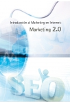 Introduccion al marketing en internet: Marketing 2.0
