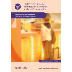 Técnicas de información y atención al cliente-consumidor - UF0037