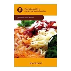 Preelaboracion y conservacion culinarias - UF0055