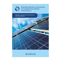 Montaje eléctrico y electrónico en instalaciones solares fotovoltaicas - UF0153