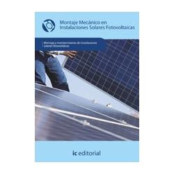 Montaje mecánico en instalaciones solares fotovoltaicas - UF0152