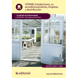 Instalaciones, su acondicionamiento, limpieza y desinfección - UF0008