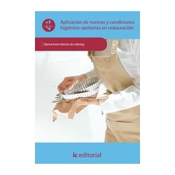 Aplicacion de normas y condiciones higienico - sanitarias en restauracion - UF0053