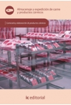 Almacenaje y expedicion de carne y productos carnicos - MF0295_2