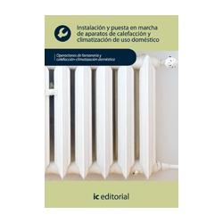 Instalación y puesta en marcha de aparatos de calefacción y climatización de uso doméstico - UF0412