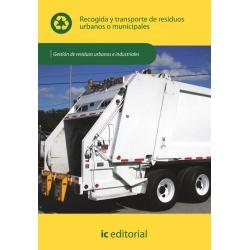 Recogida y transporte de residuos urbanos o municipales  UF0284