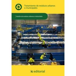 Tratamiento de residuos urbanos o municipales  UF0285