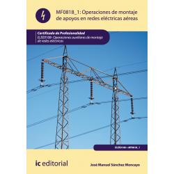 Operaciones de montaje de apoyos en redes  eléctricas aéreas MF0818_1