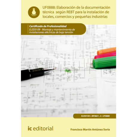 Elaboración de la documentación técnica según el REBT... UF0888