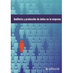 Auditoría de protección de datos en la empresa - Obra completa - 3 volúmenes