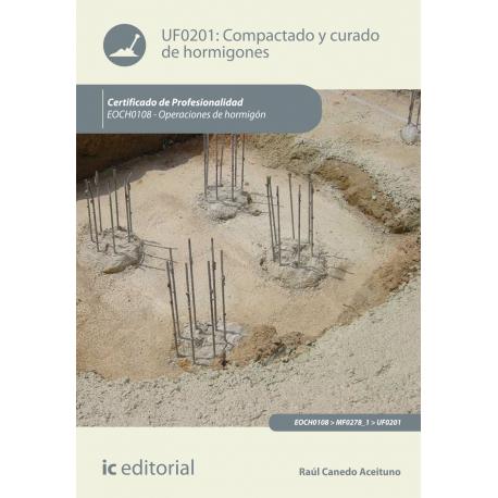 Compactado y curado de hormigones UF0201