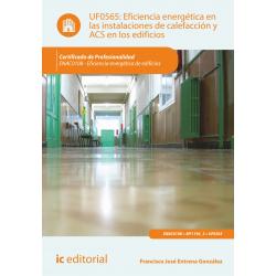 Eficiencia energética en las instalaciones de calefacción y ACS en los edificios UF0565