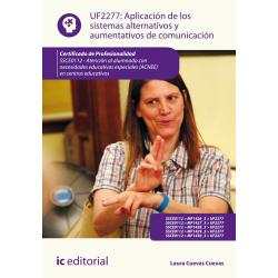 Aplicación de los sistemas alternativos y aumentativos de comunicación UF2277