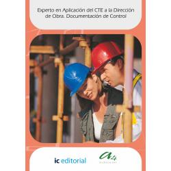 Experto en Aplicación del CTE a la Dirección  de Obra. Documentación de Control