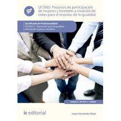 Procesos de participación de mujeres y hombres y creación de redes para  el impulso de la igualdad UF2685