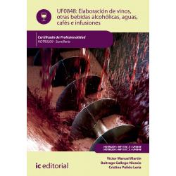 Elaboración de vinos, otras bebidas alcohólicas, aguas,  cafés e infusiones UF0848