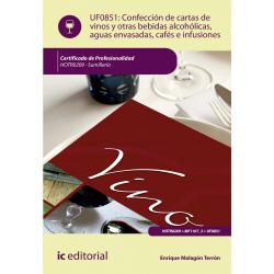 Confección  de  cartas  de  vinos  y  otras  bebidas  alcohólicas,  aguas  envasadas, cafés e infusiones UF0851