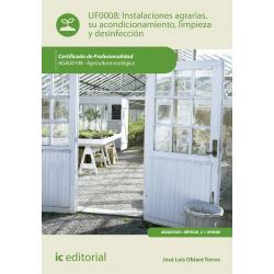 Instalaciones agrarias, su acondicionamiento, limpieza y desinfección - UF0008