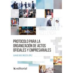 Protocolo para la organización de actos oficiales y empresariales