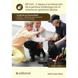 Apoyo a la interacción de la persona sordociega con el entorno en gestiones básicas MF1441_3