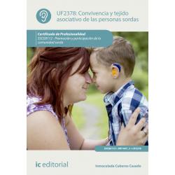 Convivencia y tejido asociativo de las personas sordas UF2378