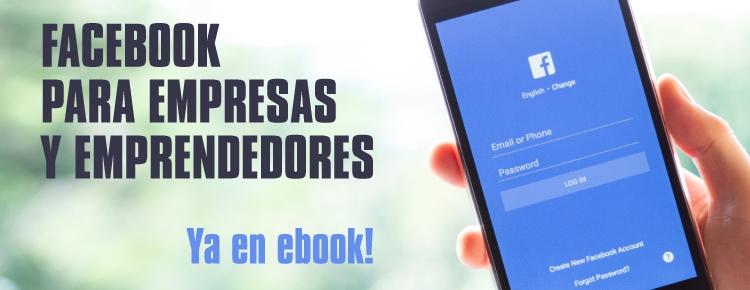 http://www.iceditorial.mx/e-books/7367-facebook-para-empresas-y-emprendedores-9788416758746.html