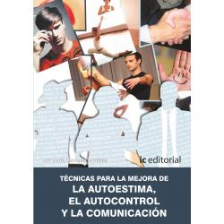 Técnicas para la mejora de la autoestima, el autocontrol y la comunicación