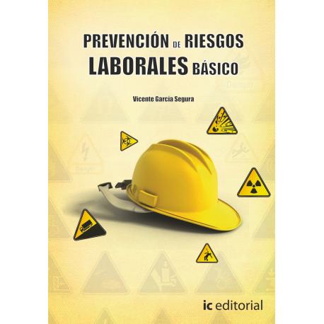 Prevencion de Riesgos Laborales basico