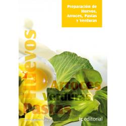 Preparacion de huevos, arroces, pastas y verduras