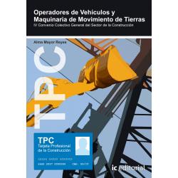 TPC - Operadores de vehiculos y maquinaria de movimiento de tierras