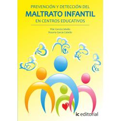 Prevencion y deteccion del maltrato infantil en centros educativos