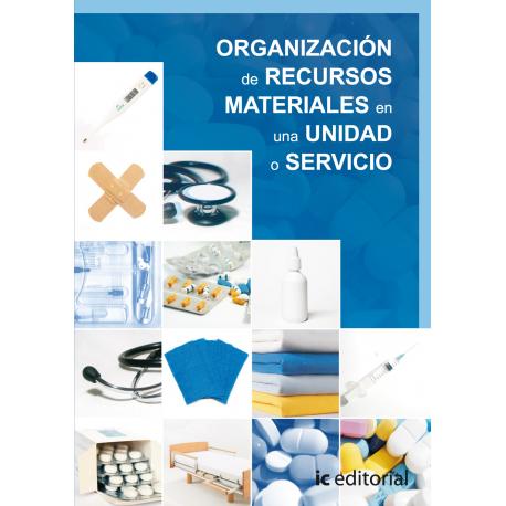 Organizacion de recursos materiales en una unidad o servicio