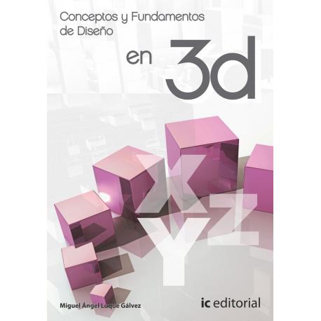 Conceptos y fundamentos de diseno en 3D