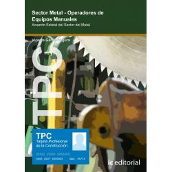 TPC Sector Metal - Operadores de equipos manuales