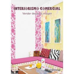Interiorismo comercial. Vender desde la imagen