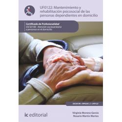 Mantenimiento y rehabilitación psicosocial de las personas dependientes en el domicilio - UF0122