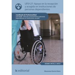 Apoyo en la recepcion y acogida en instituciones de personas dependientes - UF0127