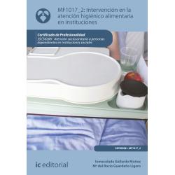 Intervención en la atención higiénico-alimentaria en instituciones - MF1017_2