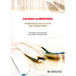 Calidad alimentaria. Implantación de la Norma ISO 22.000:2005