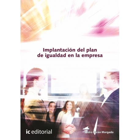 Implantacion del plan de igualdad en la empresa
