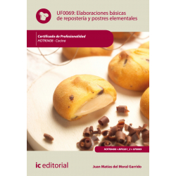 Elaboraciones básicas de repostería y postres elementales - UF0069
