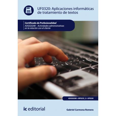 Aplicaciones informaticas de tratamiento de textos - UF0320