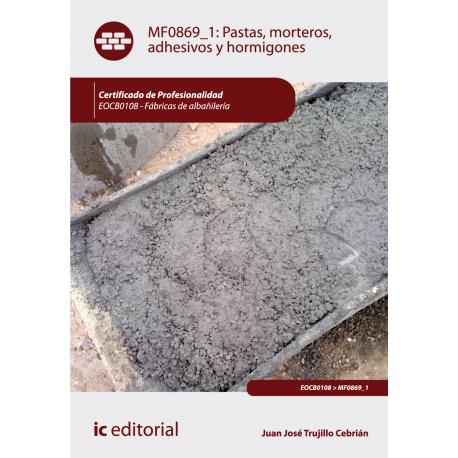 Pastas, morteros, adhesivos y hormigones - MF0869_1
