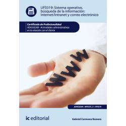 Sistema operativo, búsqueda de la información: internet - intranet y correo electrónico - UF0319