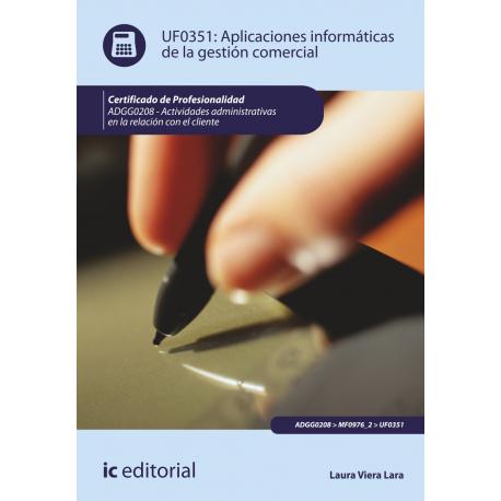 Aplicaciones informaticas de gestion comercial - UF0351